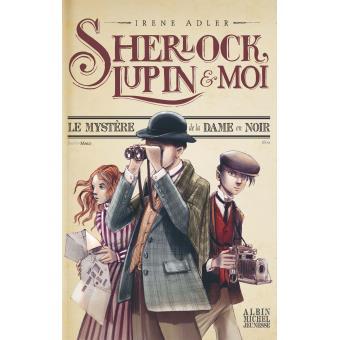 Sherlock, Lupin et moi Top Livres pour enfants